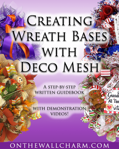 E-Book: Creating Wreath Bases with Deco Mesh