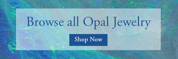 Browse all Opal Jewelry