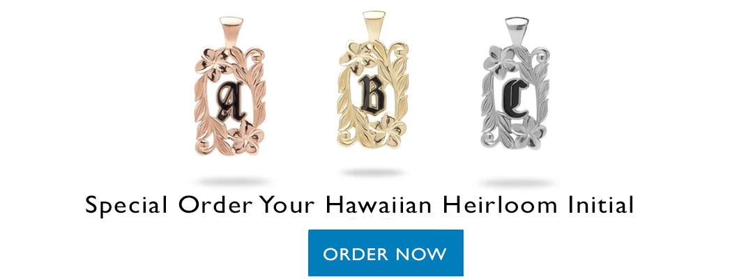 Special Order Hawaiian Heirloom Initial Pendant in Rose, White or Yellow Gold