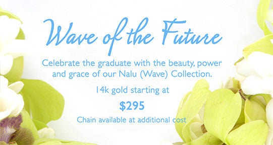 Wave of the Future - Nalu (Wave) Jewelry
