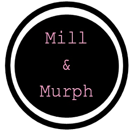 Mill and Murph