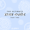 The Ultimate Yarn Guide: Part 2