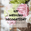 Cheap And Easy DIY Wedding Decor That Doesn't Look Cheap Or Easy