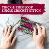 How To Crochet: Thick and Thin Loop Single Crochet Stitch