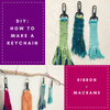 DIY: How To Make A Keychain | Woven + Macrame