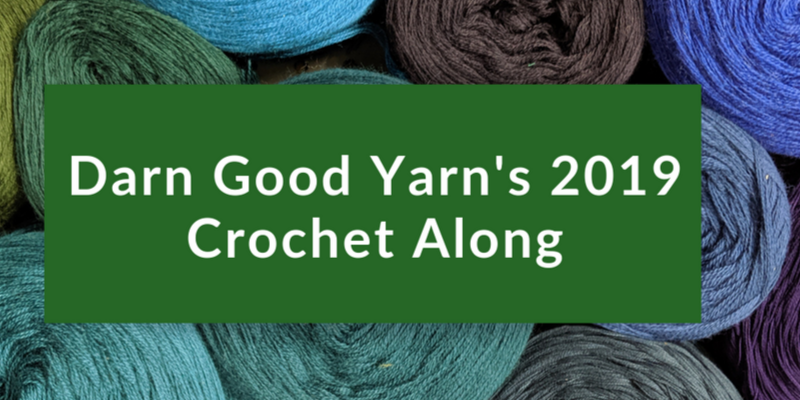 "Image with text that says ""darn good yarn's 2019 crochet along"""