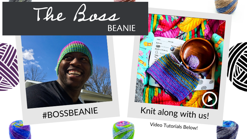 Boss Beanie Knit-Along. Follow along with us with video tutorials below.
