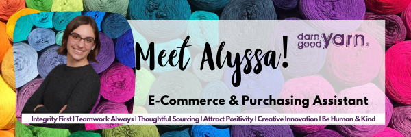 Meet Alyssa: Banner of multicolored yarn with photo of Alyssa (short brown hair, glasses, and grey sweater with arms folded) overlaid as well as position title e-commerce and purchasing assistant.