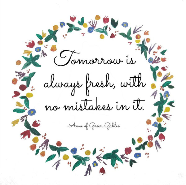 Tomorrow is Always Fresh quote