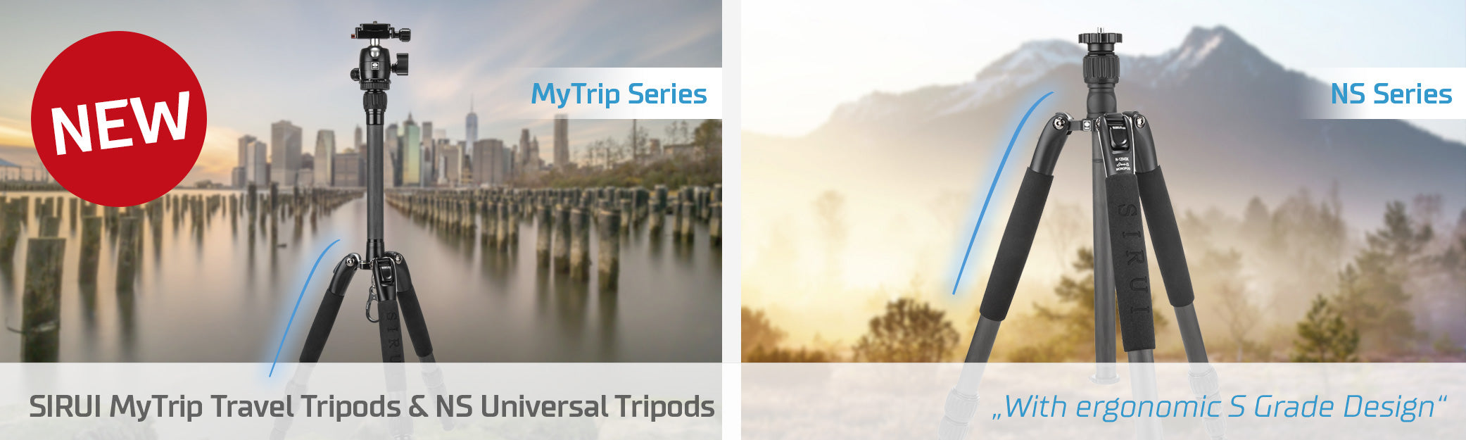 SIRUI MyTrip Travel Tripods and NS Universal Tripods