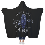 Hooded Blanket with Mittens - Life is a Song, Sing it