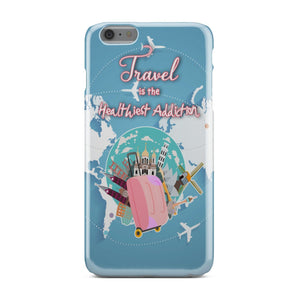 Phone Case - Travel Is The Healthiest Addiction