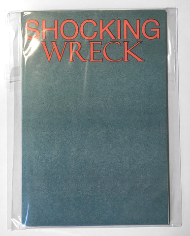 SHOCKING WRECK (ZINE)