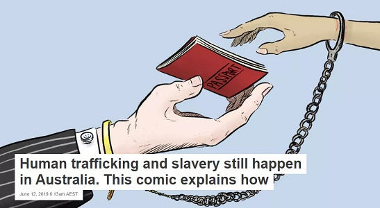 Human trafficking and slavery still happen in Australia. This comic explains how...