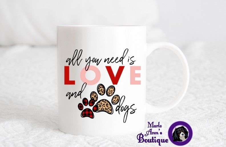 All You Need Is Love and Dogs Mug