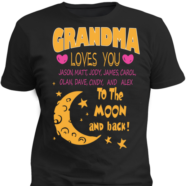 Grandma Loves You To The Moon And Back T-shirt