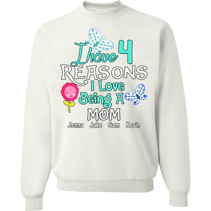 I Have 4 Reasons I love Being A Mom Tshirt