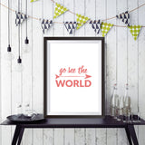 Go See The World / Adventure Awaits - Wall Arts (Frame Less)