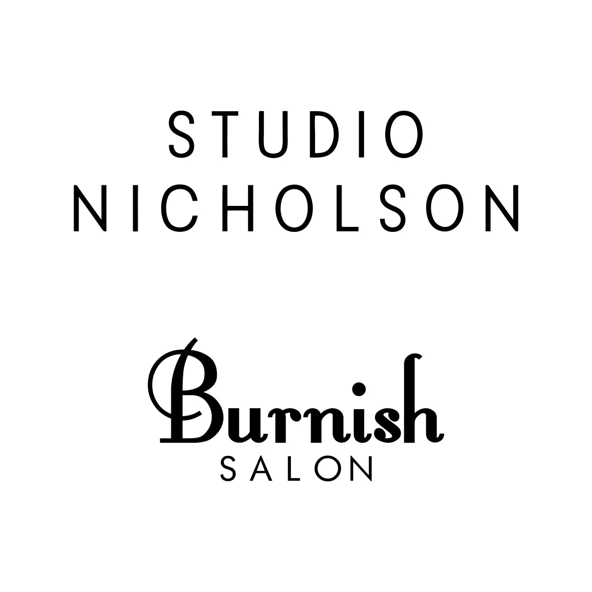 STUDIO NICHOLSON @Burnish SALON