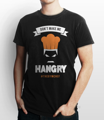 Don't Make Me HANGRY T-Shirt