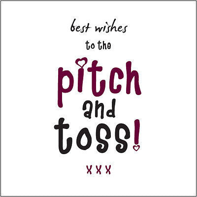 """Best Wishes to the Pitch and Toss"" (Boss) Birthday Card Cockney rhyming slang"