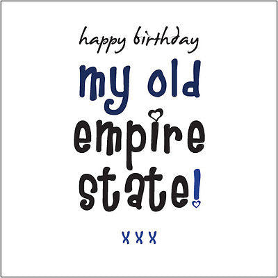 Happy Birthday My Old Empire State Mate Card Cockney Rhyming Slang Male Friend