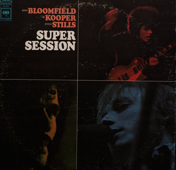 Bloomfield Kooper Stills Super Session Vinyl Record Album Front