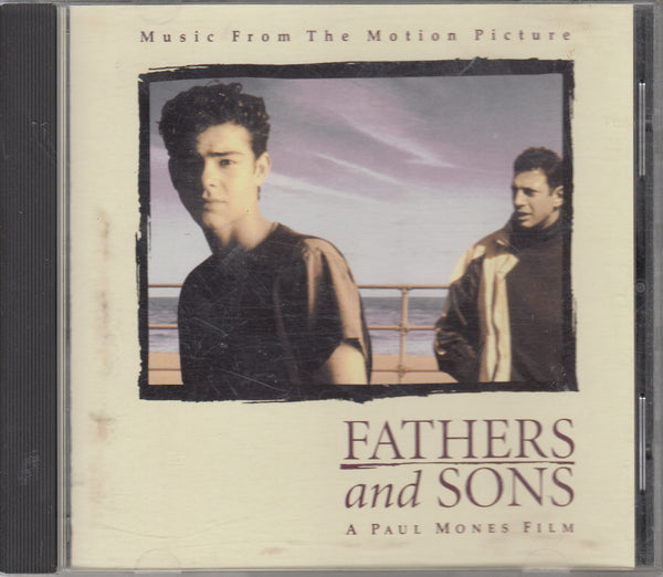 Fathers and Sons Music From The Motion Picture Soundtrack CD