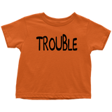 Toddler T-Shirt - Trouble Maker