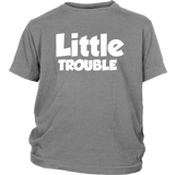 Youth Shirt - Big/Little Trouble - White Text