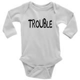 Long Sleeve Baby Bodysuit - Trouble Maker