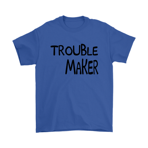 Mens T-Shirt - Trouble Maker