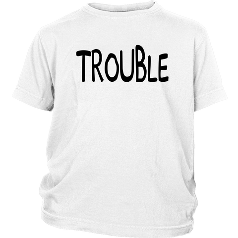 Youth Shirt - Trouble Maker