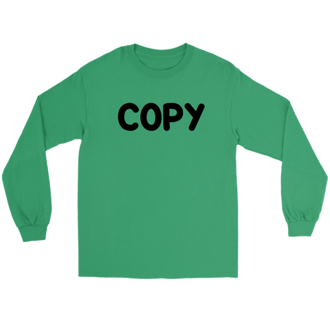 Long Sleeve Unisex Tee - Copy Paste