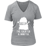 Womens V-Neck - I Created a Monster