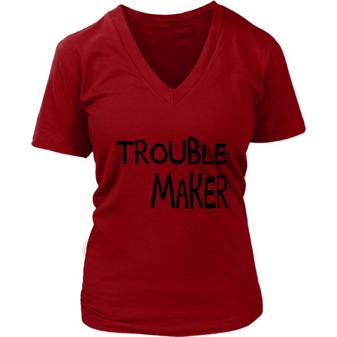 Womens V-Neck - Trouble Maker