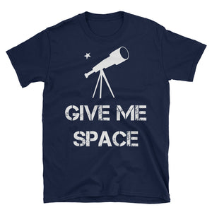 Give Me Space Astronomy T-Shirt
