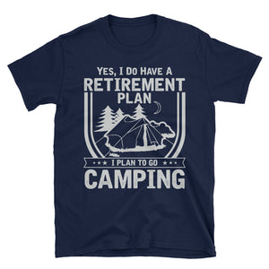 Camping Retirement Plan T-Shirt