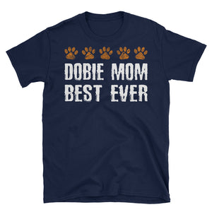 Dobie Mom Doberman Mom T-Shirt