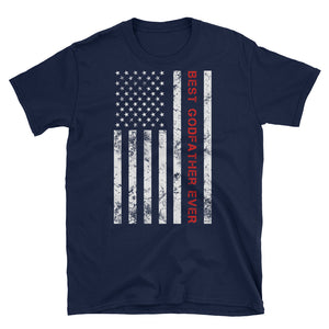 Best Godfather Ever Patriotic T-Shirt