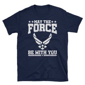 May The Force Be With You Airforce Veteran Shirt