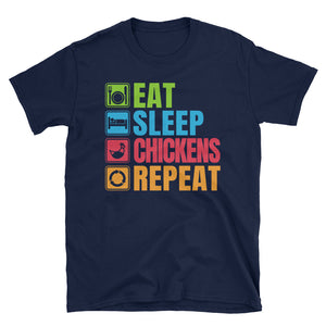Eat Sleep Chickens Repeat T-Shirt, Chicken Lover Gift, Chicken Shirt
