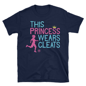 This Princess Wears Cleats Girls Soccer Shirt