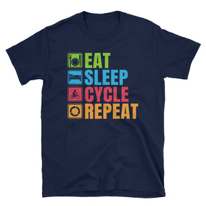 Eat Sleep Cycle Repeat T-Shirt, Funny Cyclist Shirt, Bicyclist Gift