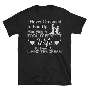 Perfect Wife Shirt For Hubby