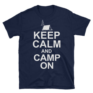 Keep Calm And Camp On Funny Camper Shirt