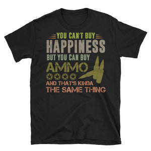 You Can Buy Ammo Funny Gun Rights Shirt