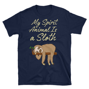 My Spirit Animal Is A Sloth T-Shirt