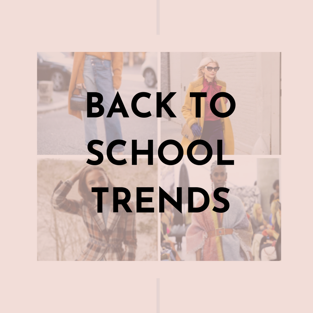 Back to School Trends