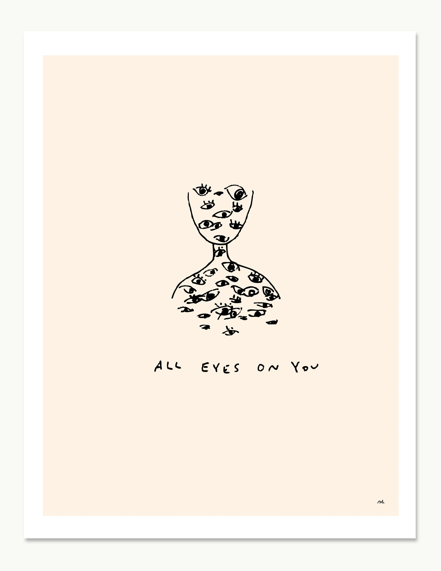 All Eyes On You Print